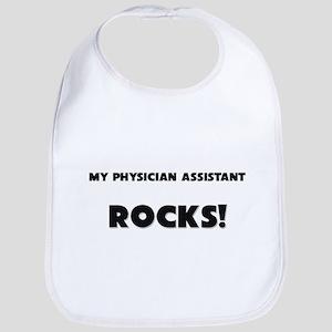 MY Physician Assistant ROCKS! Bib