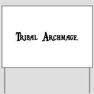Tribal Archmage Yard Sign
