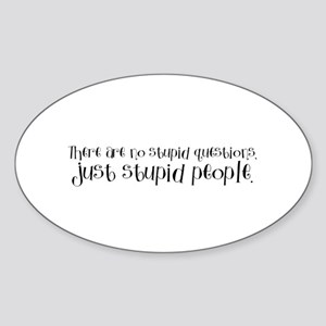 Stupid People Oval Sticker