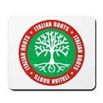 Italian Roots Mousepad