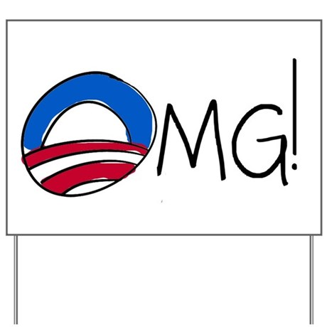 OMG! A Funny Anti-Obama Yard Sign