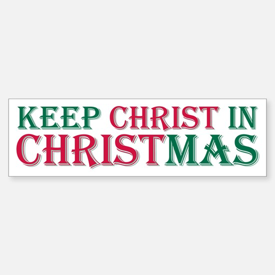Keep Christ star Bumper Bumper Bumper Sticker