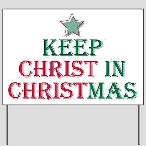 Keep Christ star Yard Sign