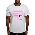 Dance is the only art... Light T-Shirt