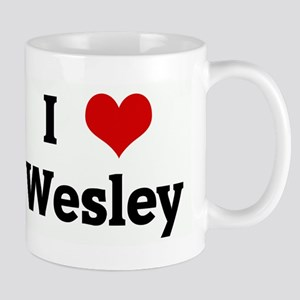 I Love Wesley Mug