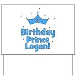 1st Birthday Prince Logan! Yard Sign