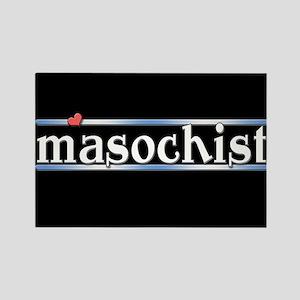 Masochist Rectangle Magnet