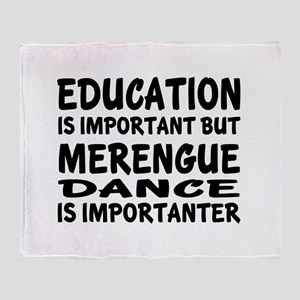 Merengue Is Importanter Throw Blanket