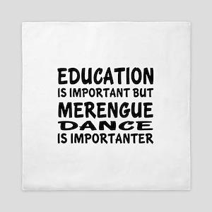 Merengue Is Importanter Queen Duvet