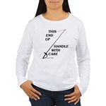 This End Up Women's Long Sleeve T-Shirt