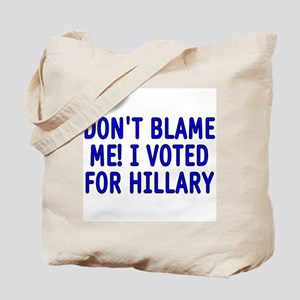 I voted for Hillary Tote Bag
