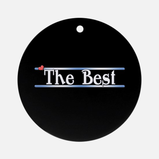 The Best Ornament (Round)