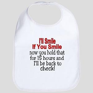 I'll smile if you smile Bib