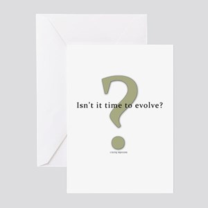 Isn't it time to evolve? Greeting Cards (Pk of 10)