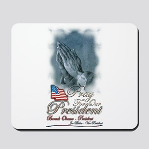 Pray for President Obama - Mousepad