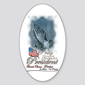 Pray for President Obama - Oval Sticker