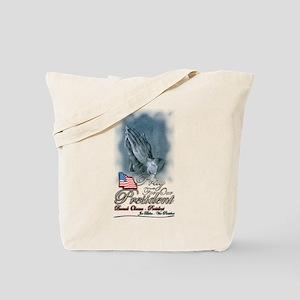 Pray for President Obama - Tote Bag