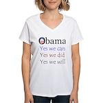 Obama: Yes we will Women's V-Neck T-Shirt