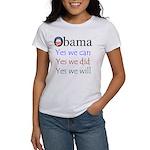 Obama: Yes we will Women's T-Shirt