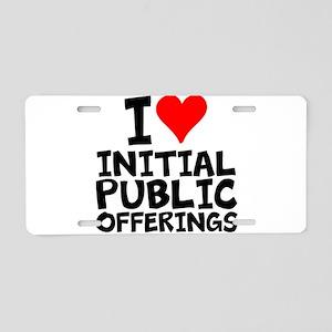 I Love Initial Public Offerings Aluminum License P
