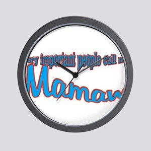 Mamaw's the name, spoilin's t Wall Clock