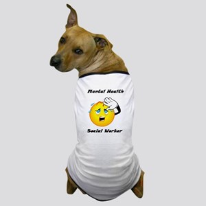 Mental Health Social Worker Dog T-Shirt
