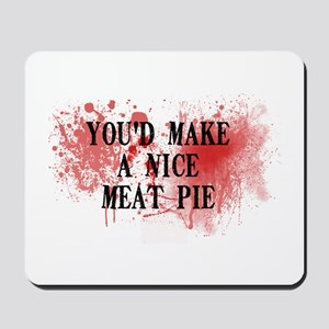 Sweeny Todd's Meat Pie Mousepad