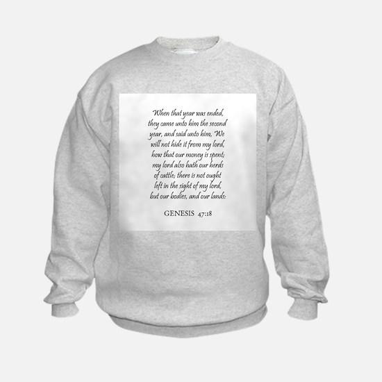 GENESIS  47:18 Sweatshirt