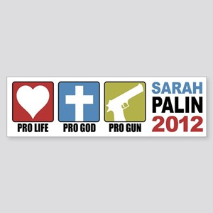 Pro Life, Pro God, Pro Gun Pa Bumper Sticker