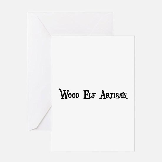 Wood Elf Artisan Greeting Card