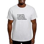 George Washington Quote Light T-Shirt