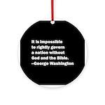 George Washington Quote Round Ornament