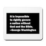 George Washington Quote Mousepad