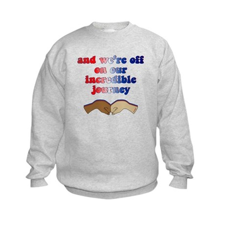 Incredible Journey- Obama Victory Kids Sweatshirt