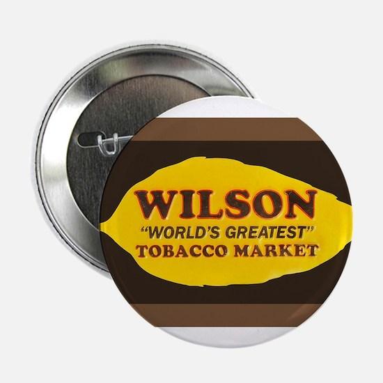"Wilson Tobacco 2.25"" Button (10 pack)"