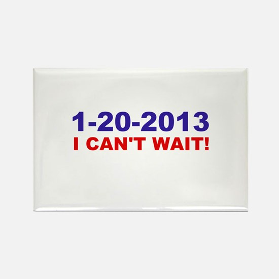 1-20-2008 I Can't Wait! Rectangle Magnet (10 pack)