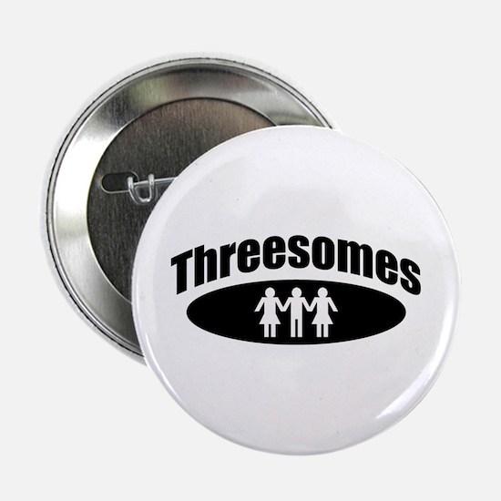 Threesomes Button