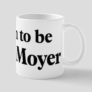Soon to be Mrs. Moyer Mug