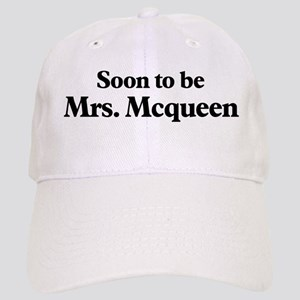 Soon to be Mrs. Mcqueen Cap