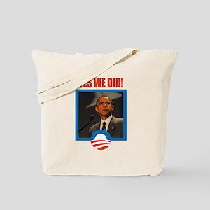 Obama - Yes We Did! Tote Bag