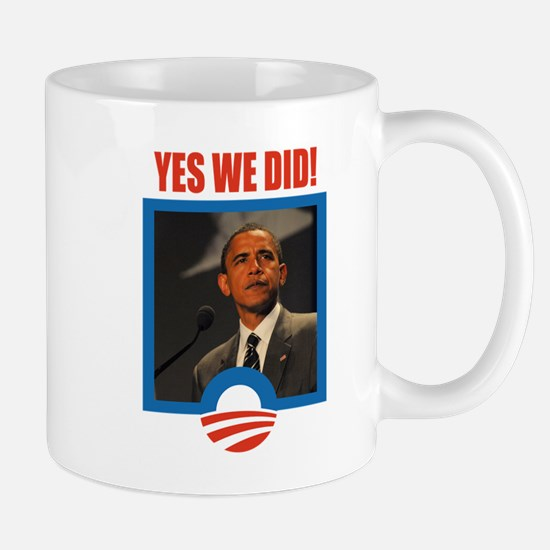 Obama - Yes We Did! Mug