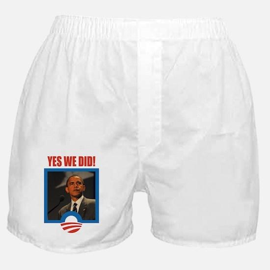 Obama - Yes We Did! Boxer Shorts