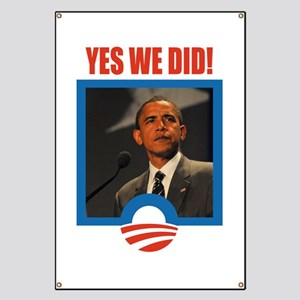 Obama - Yes We Did! Banner