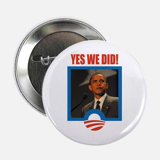 """Obama - Yes We Did! 2.25"""" Button"""