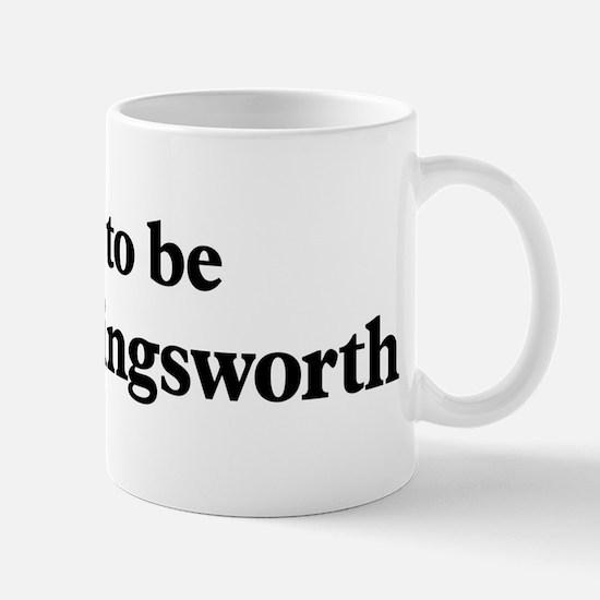 Soon to be Mrs. Hollingsworth Mug