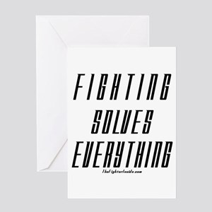 Fighting Solves Everything Greeting Card