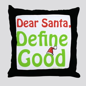 Define Good Santa Throw Pillow
