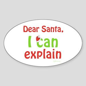 Santa I Can Explain Oval Sticker