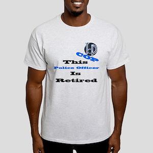 Police Retirement. Light T-Shirt