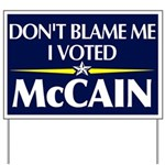Dont Blame Me Yard Sign